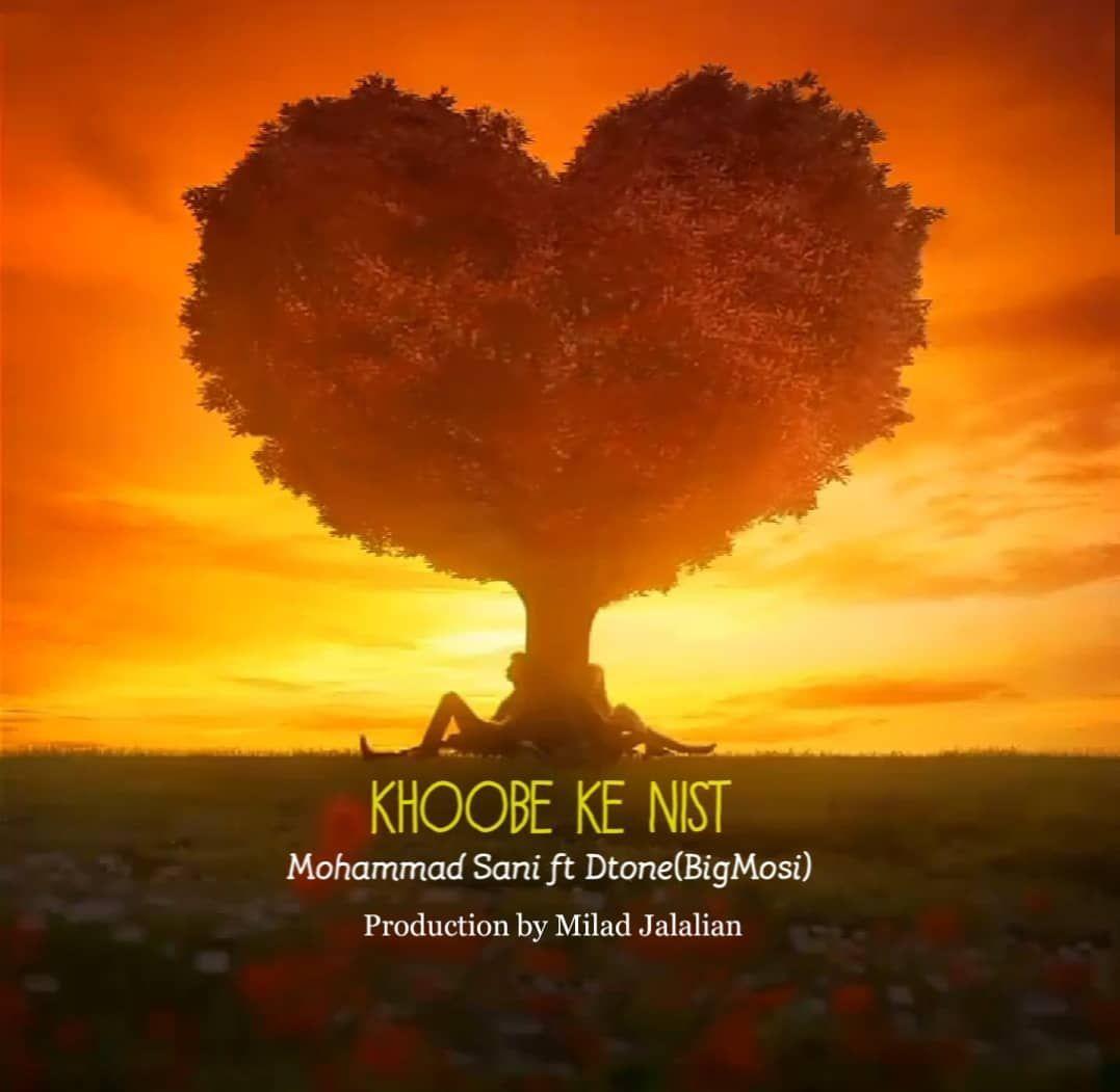 Mohammad Sani – Khoobe Ke Nist Ft Big Mosi