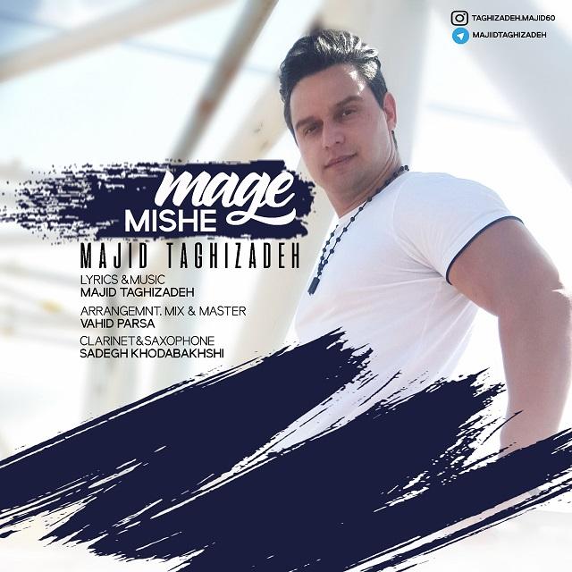 Majid Taghizadeh – Mage Mishe
