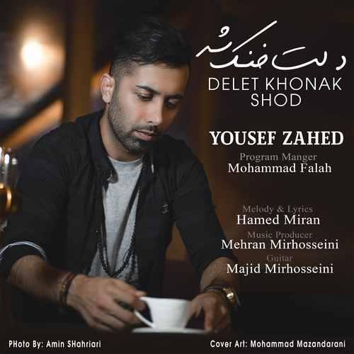Yousef Zahed – Delet Khonak Shod