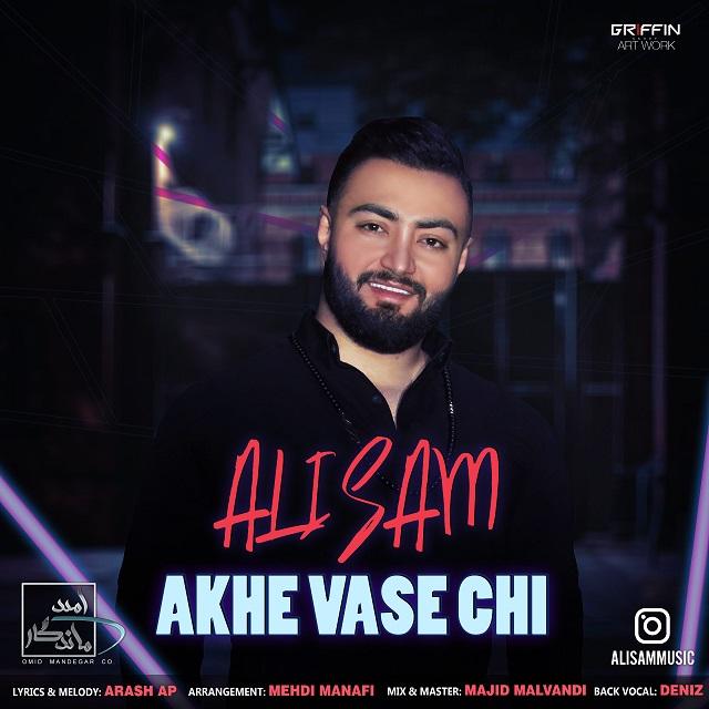 Ali Sam – Akhe Vase Chi