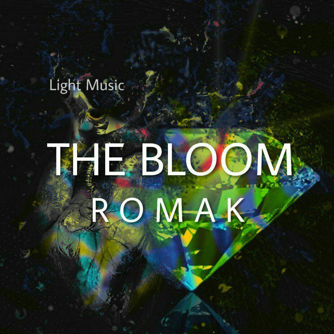 Romak – The Bloom