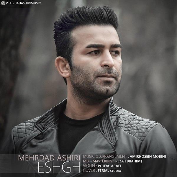 Mehrdad Ashiri – Eshgh