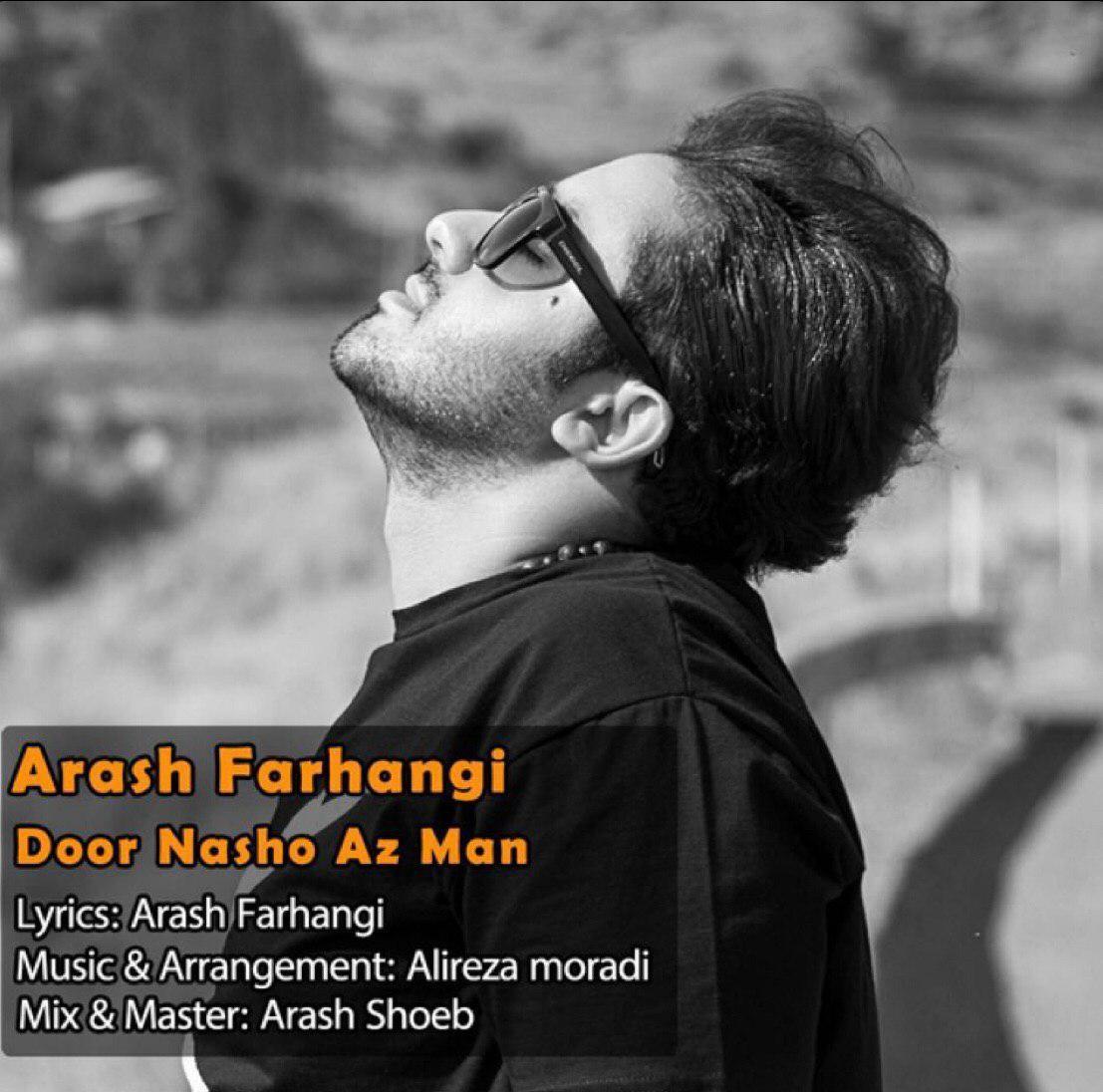 Arash Farhangi – Door Nasho Az Man