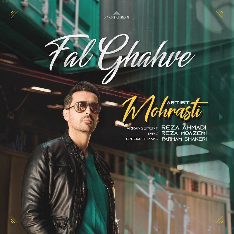 Mohrasti – Fal Ghahve