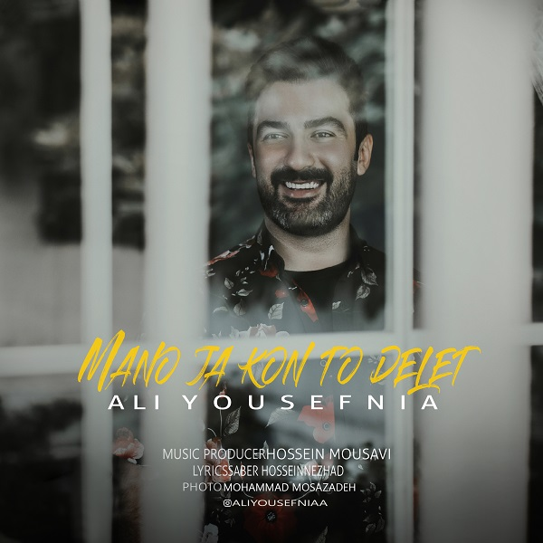 Ali Yousefnia – Mano Ja Kon To Delet
