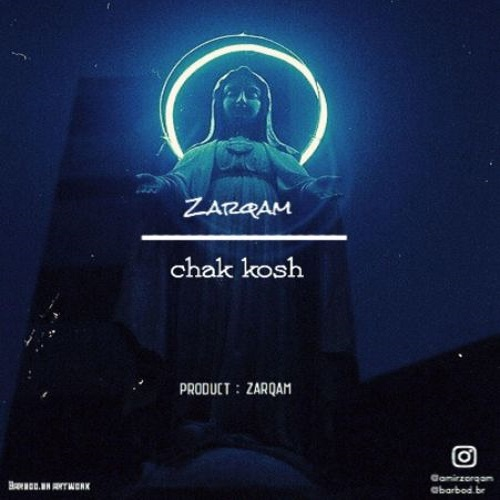 Zarqam – Chak kosh