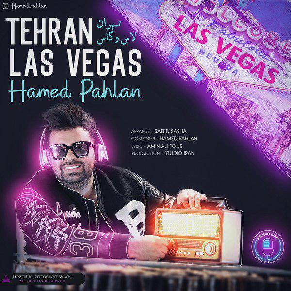 Hamed Pahlan – Tehran Las Vegas