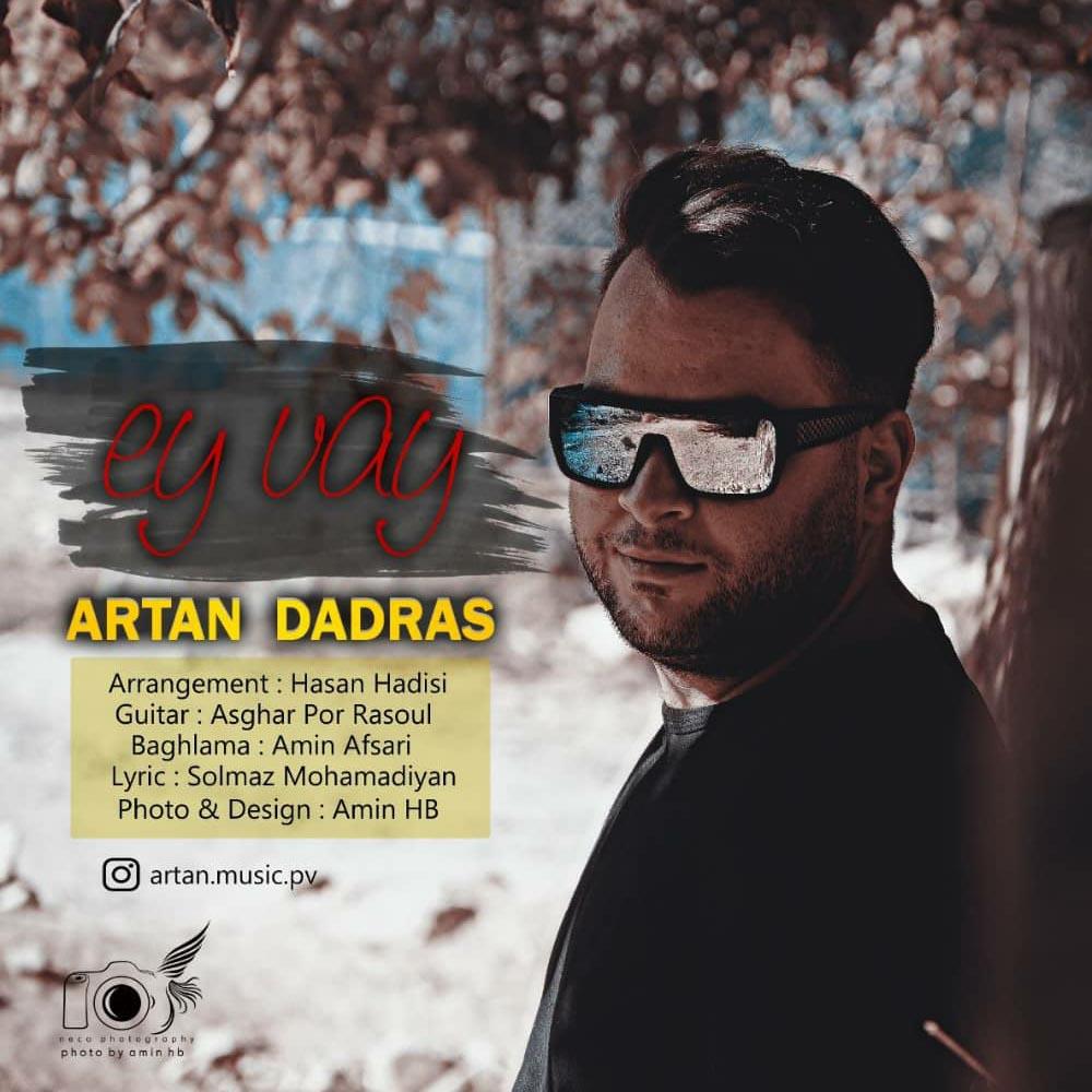 Artan Dadras – Ey Vay