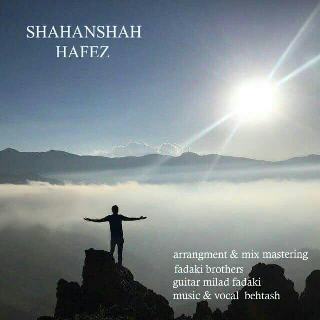 Behtash – Shahanshah Hafez