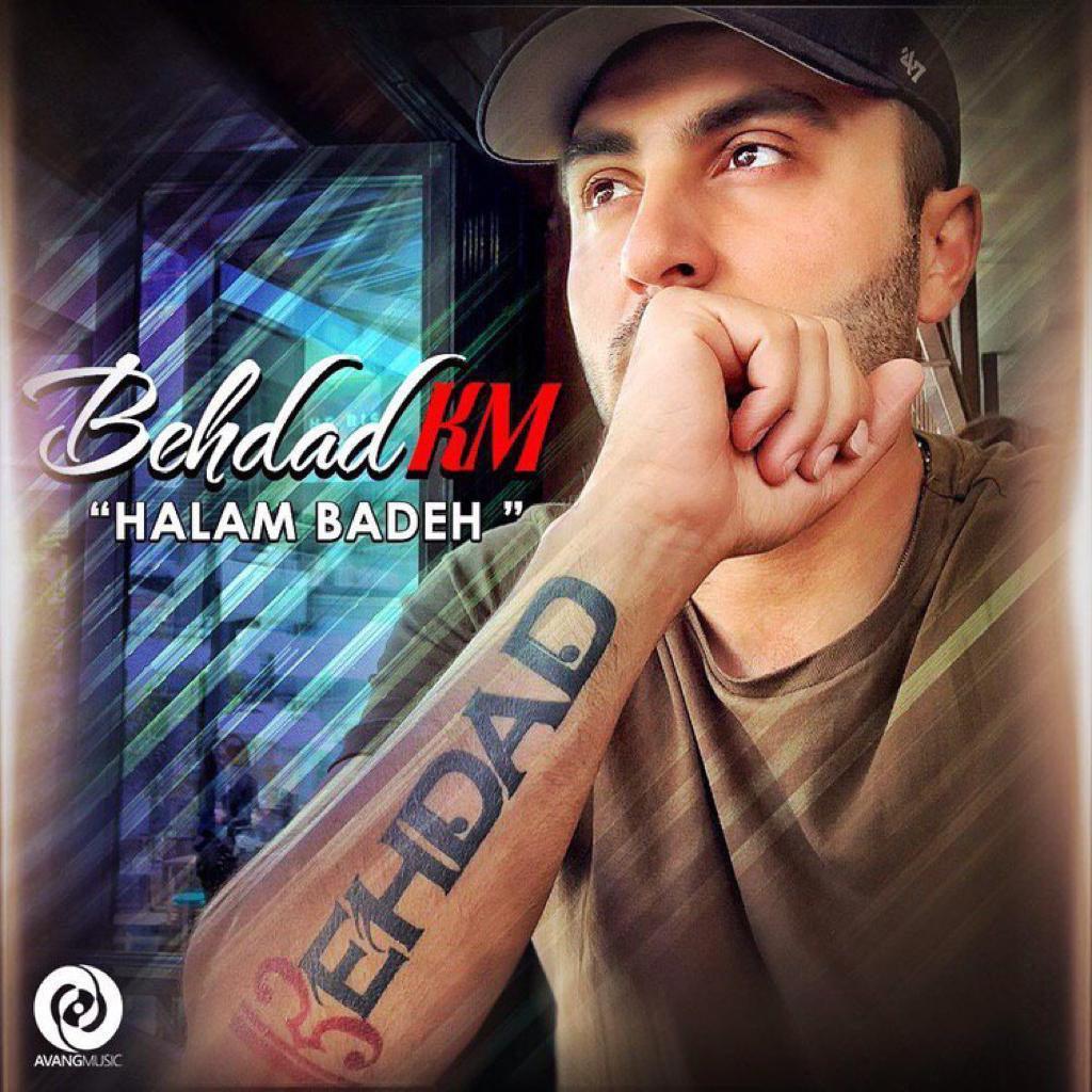 Behdad Km – Halam Badeh