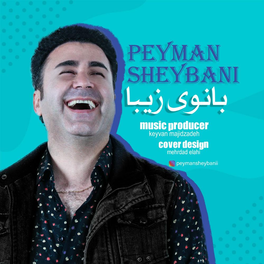 Peyman Sheybani – Banooye Ziba