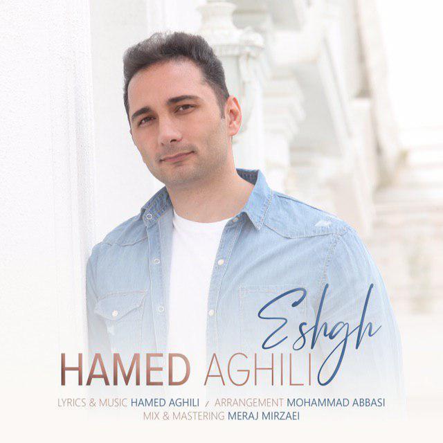 Hamed Aghili – Eshgh