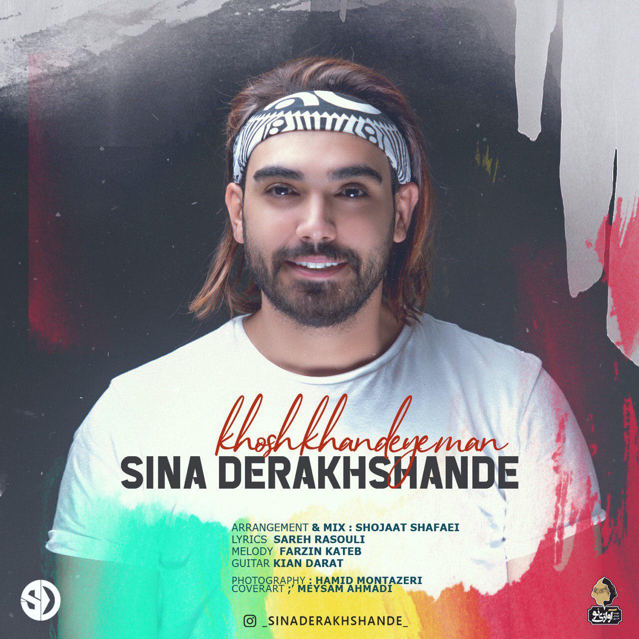 Sina Derakhshande – Khosh Khandeye Man