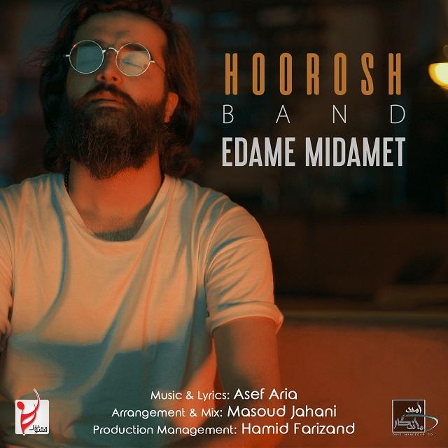 Hoorosh Band – Edame Midamet