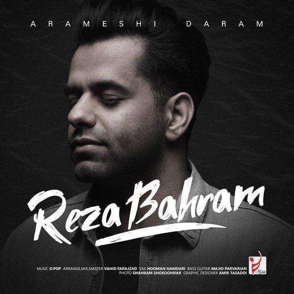 Reza Bahram – Arameshi Daram