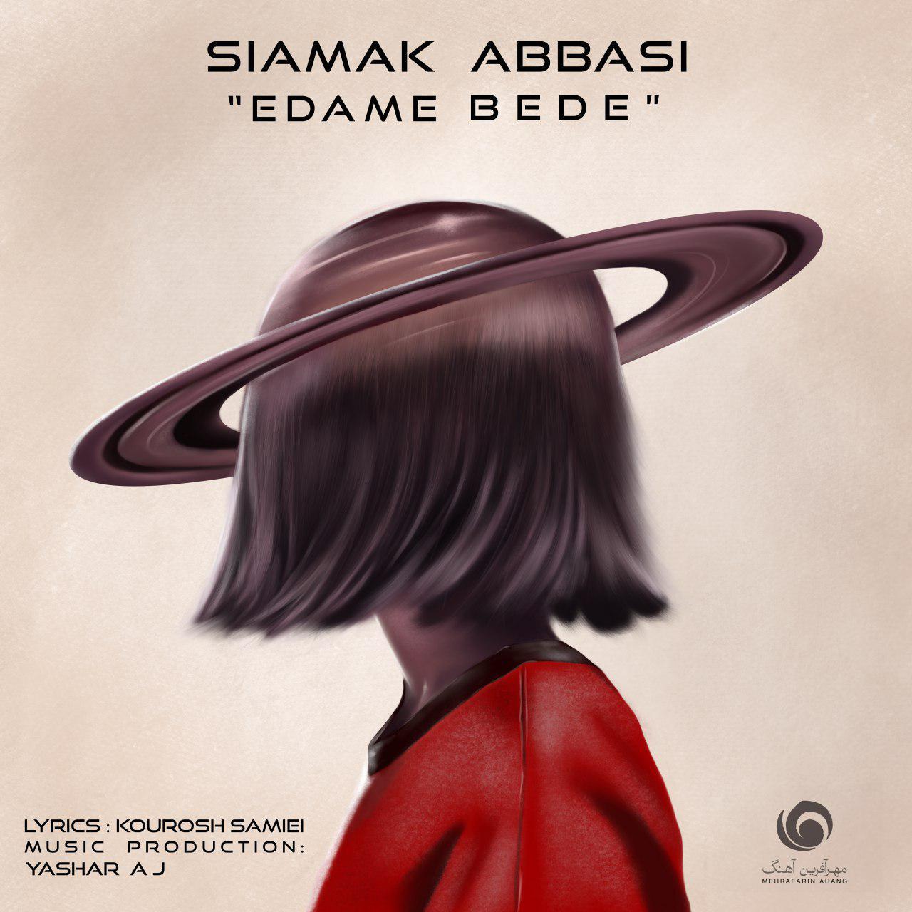 Siamak Abbasi – Edame Bede