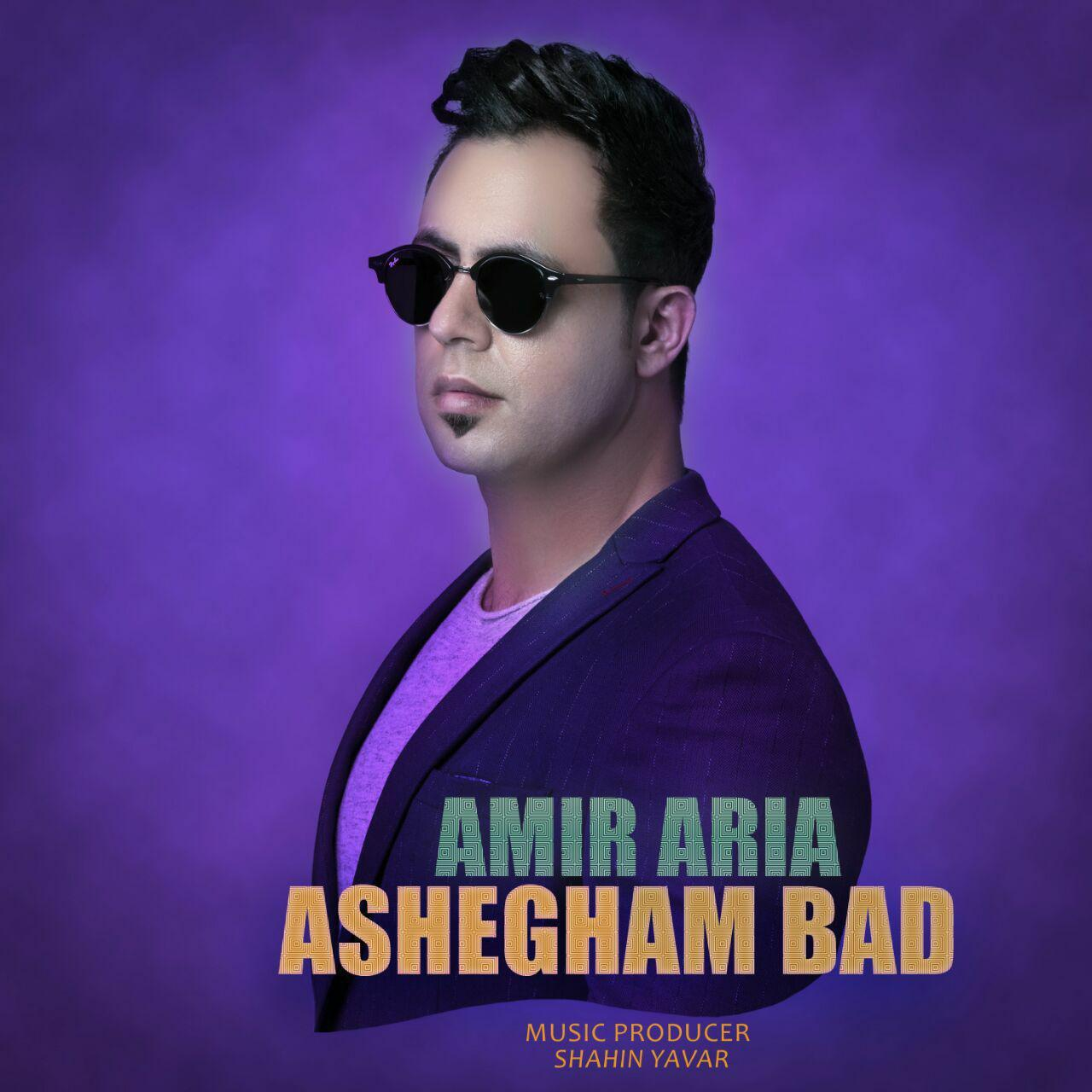 Amir Aria – Ashegham Bad
