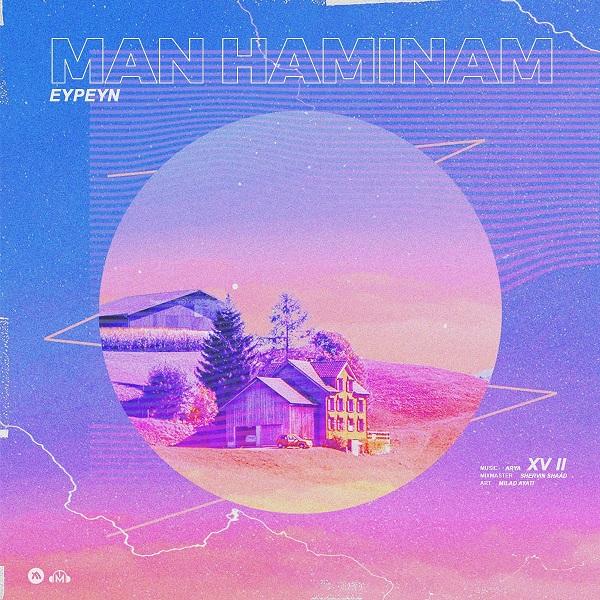 Eypeyn – Man Haminam