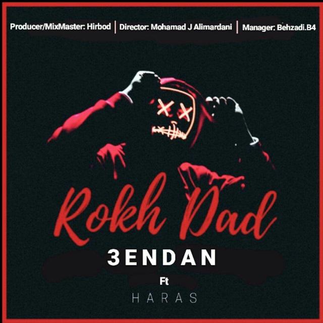 3endan Ft Haras – Rokh Dad