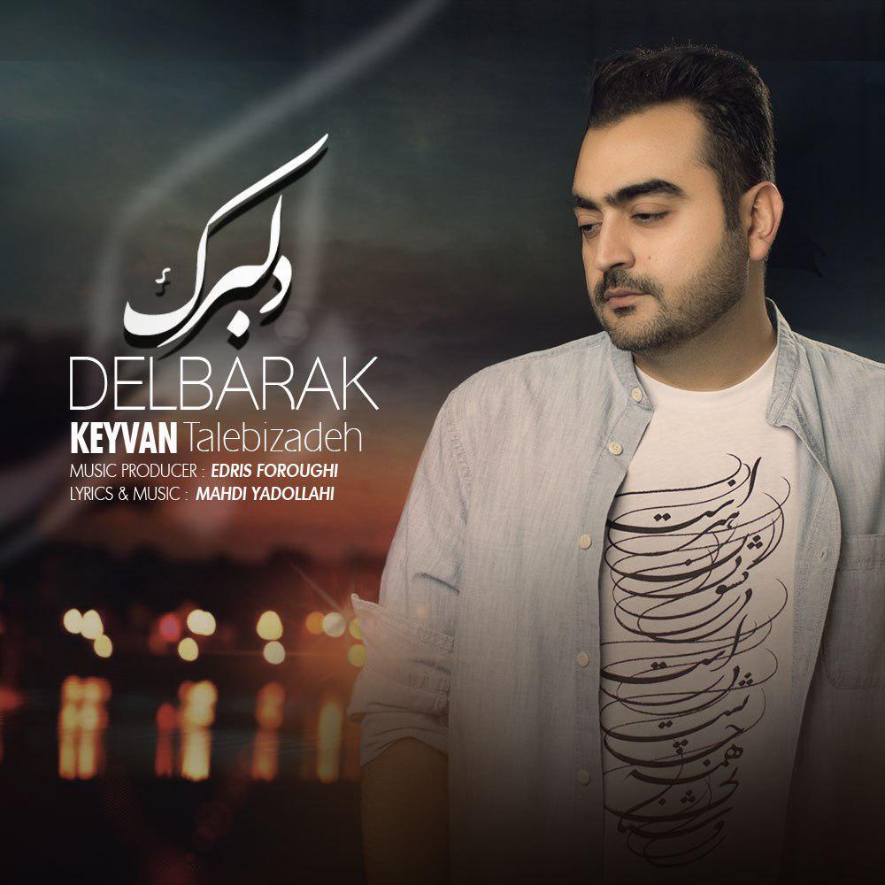 Keyvan Talebizadeh – Delbarak