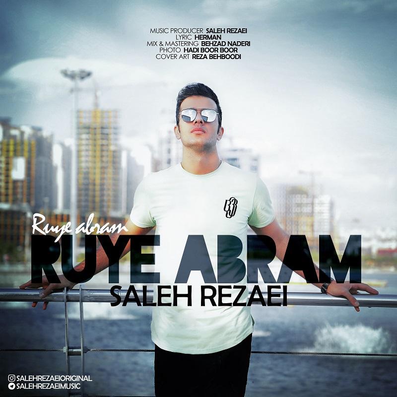 Saleh Rezaei – Ruye Abram.
