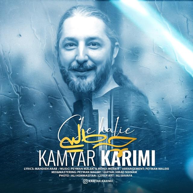Kamyar Karimi – Che Halie