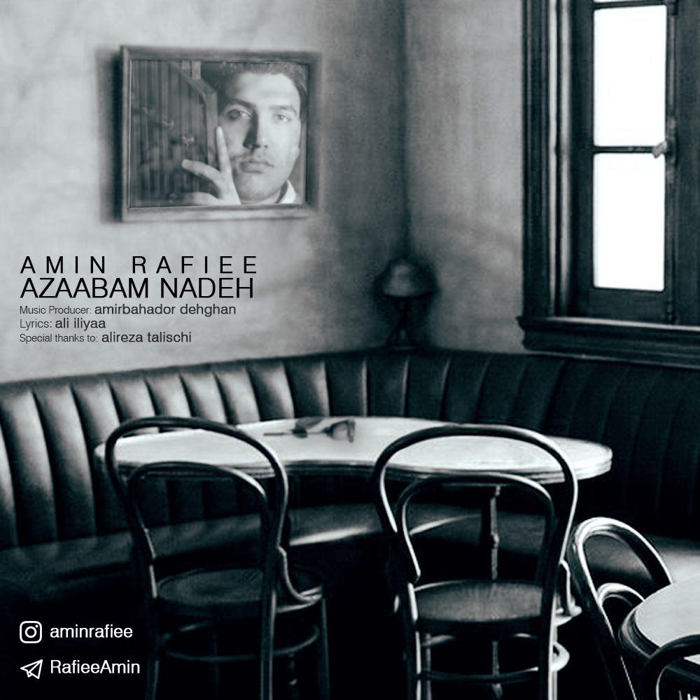 Amin Rafiee – Azaabam Nadeh