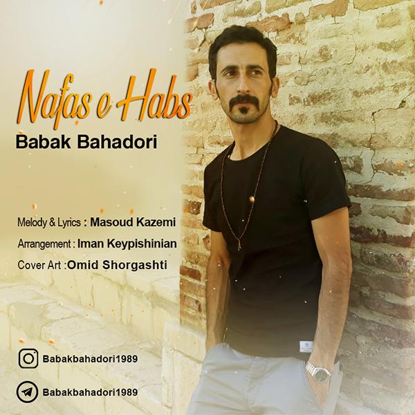 Babak Bahadori- Nafas e Habs