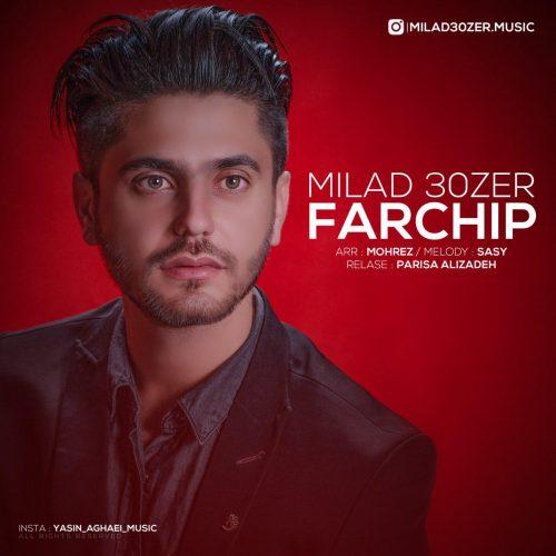 Milad 30zer – Farchip
