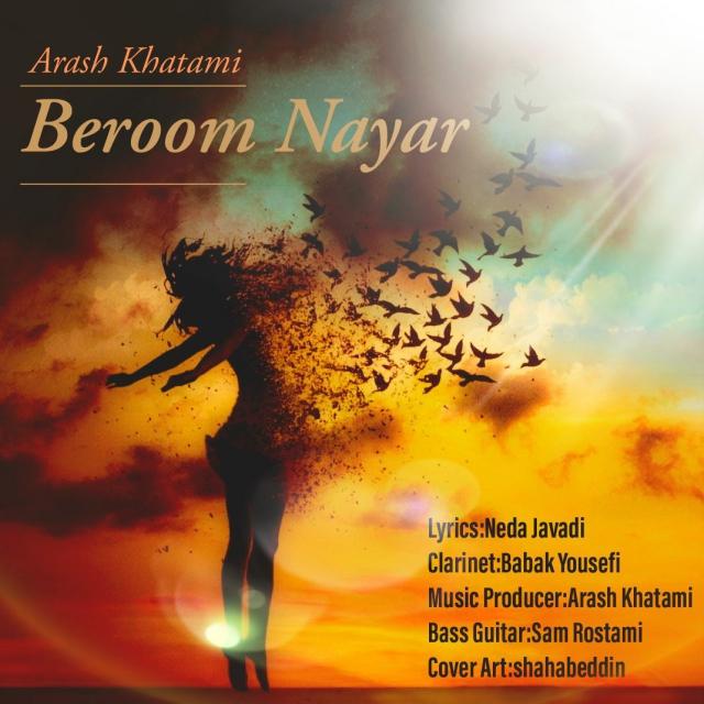 Arash Khatami – Beroom Nayar