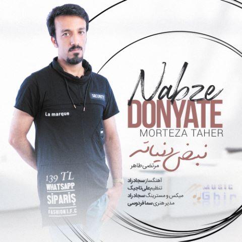 Morteza Taher – Nabze Donyate