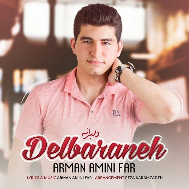 Arman Amini Far – Delbaraneh
