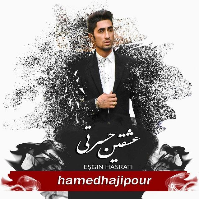Hamed Hajipour – Eshghin Hasrati