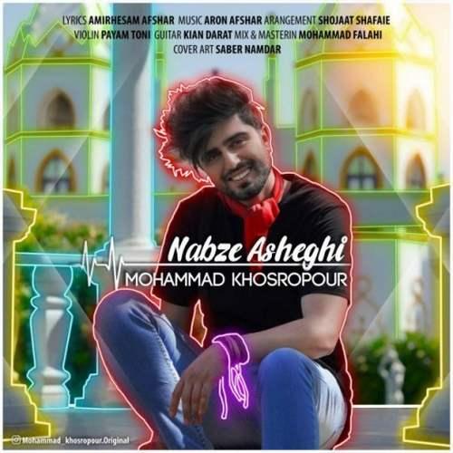 Mohammad Khosropour – Nabze Asheghi