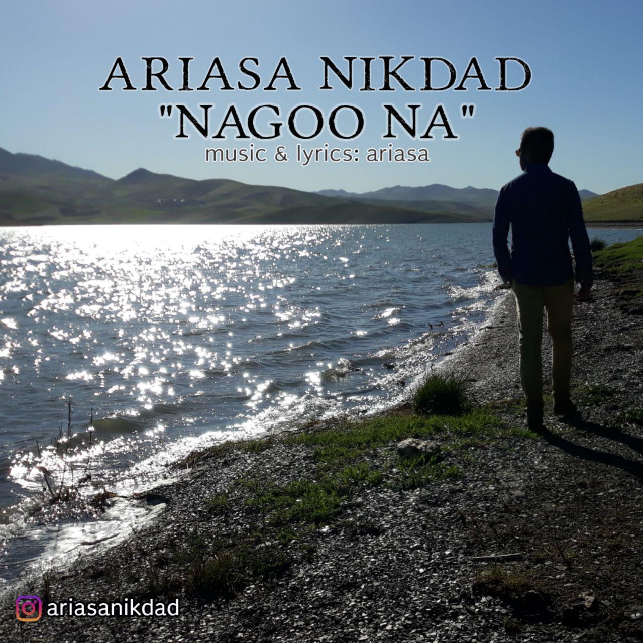 Ariasa Nikdad – Nagoo Na