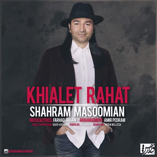Shahram Masoomian – Khialet Rahat