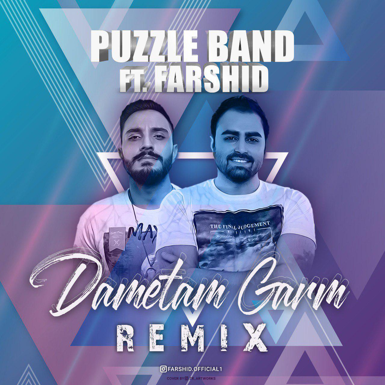 Puzzle Band – Dametam Garm (Farshid Remix)