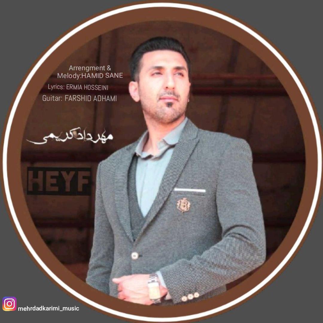 Mehrdad Karimi – Heyf