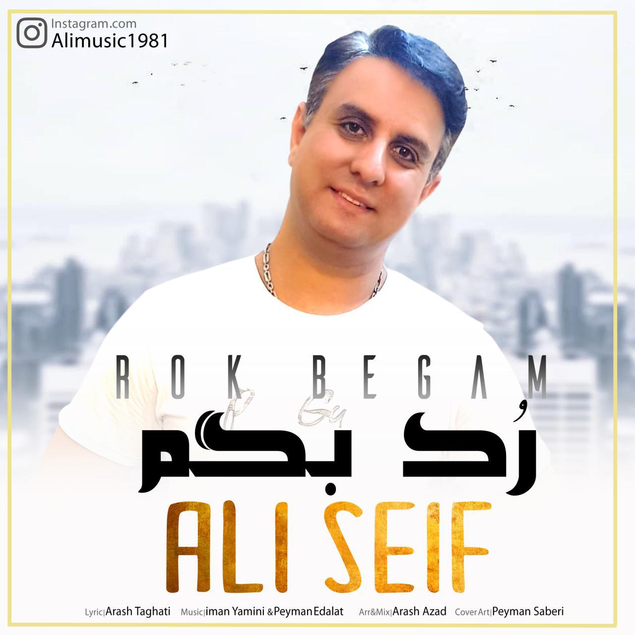 Ali Seif – Rok Begam
