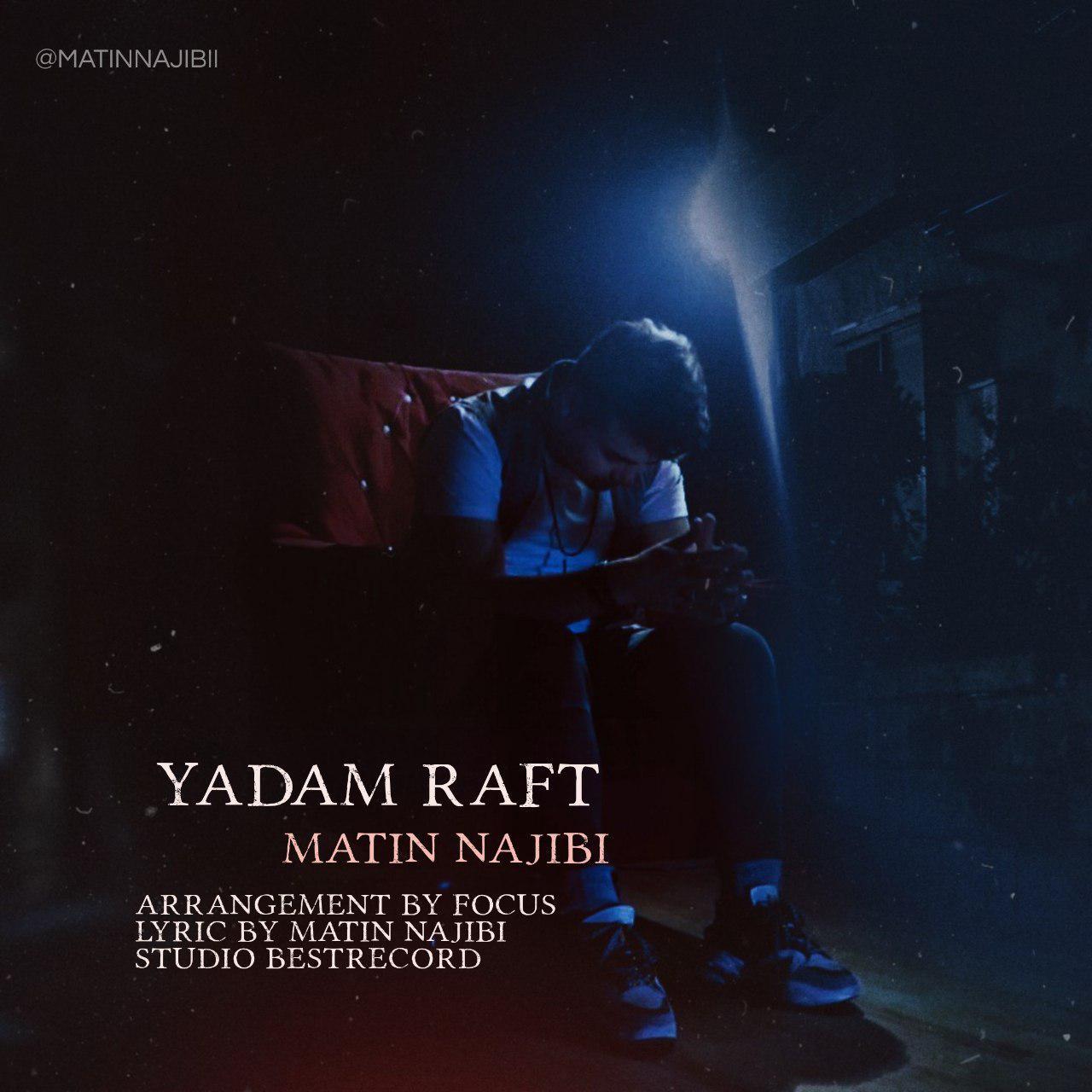 Matin Najibi – Yadam Raft