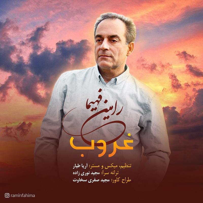 Ramin Fahima – Ghoroob