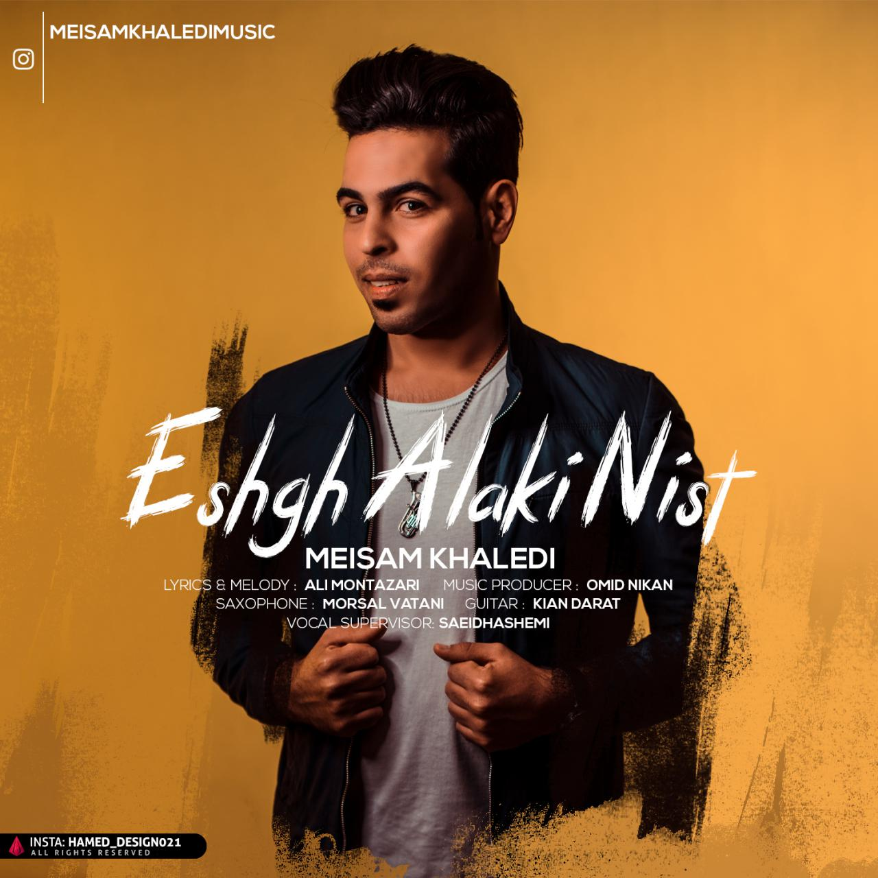 Meysam Khaledi – Eshgh Alaki Nist