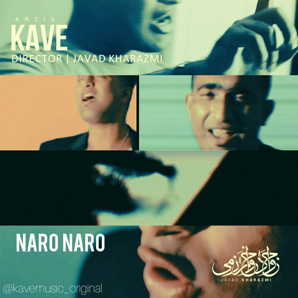 Kave – Naro Naro