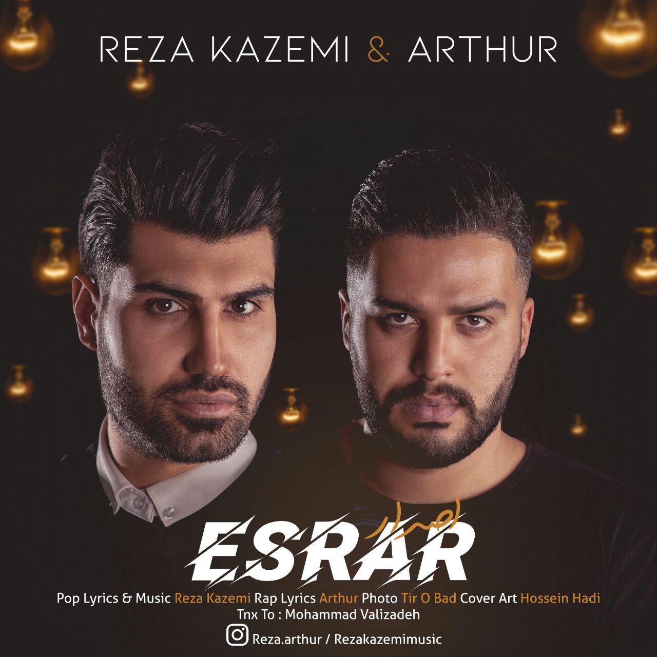 Reza Kazemi – Esrar (Ft Arthur)