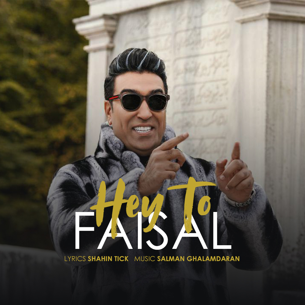 Faisal – Hey To