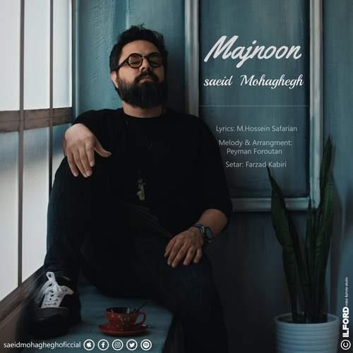 Saeid Mohaghegh – Majnoon