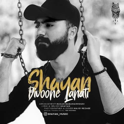 Shayan – Divoone Lanati