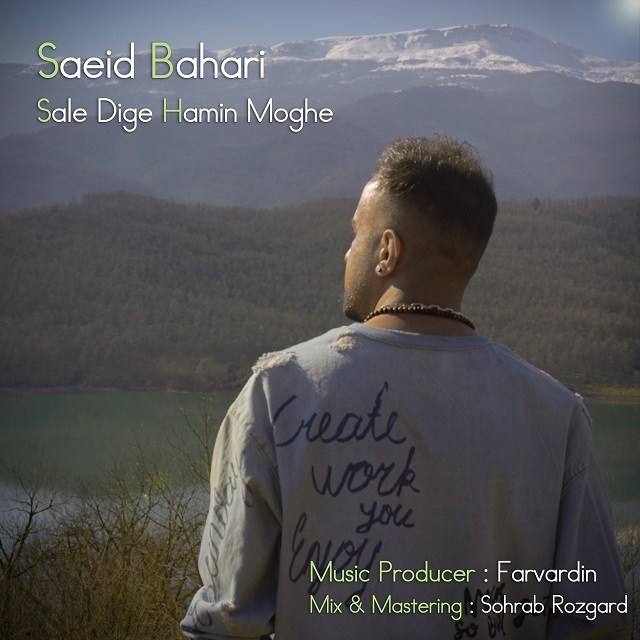 Saeid Bahari – Sale Dige Hamin Moghe