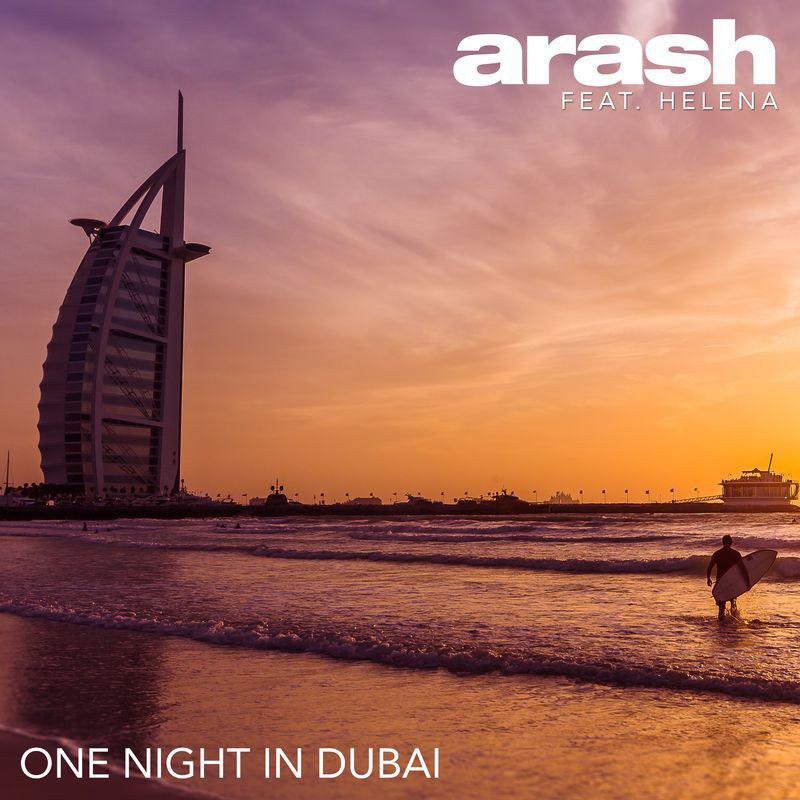 Arash – One Night in Dubai (Ft Helena)
