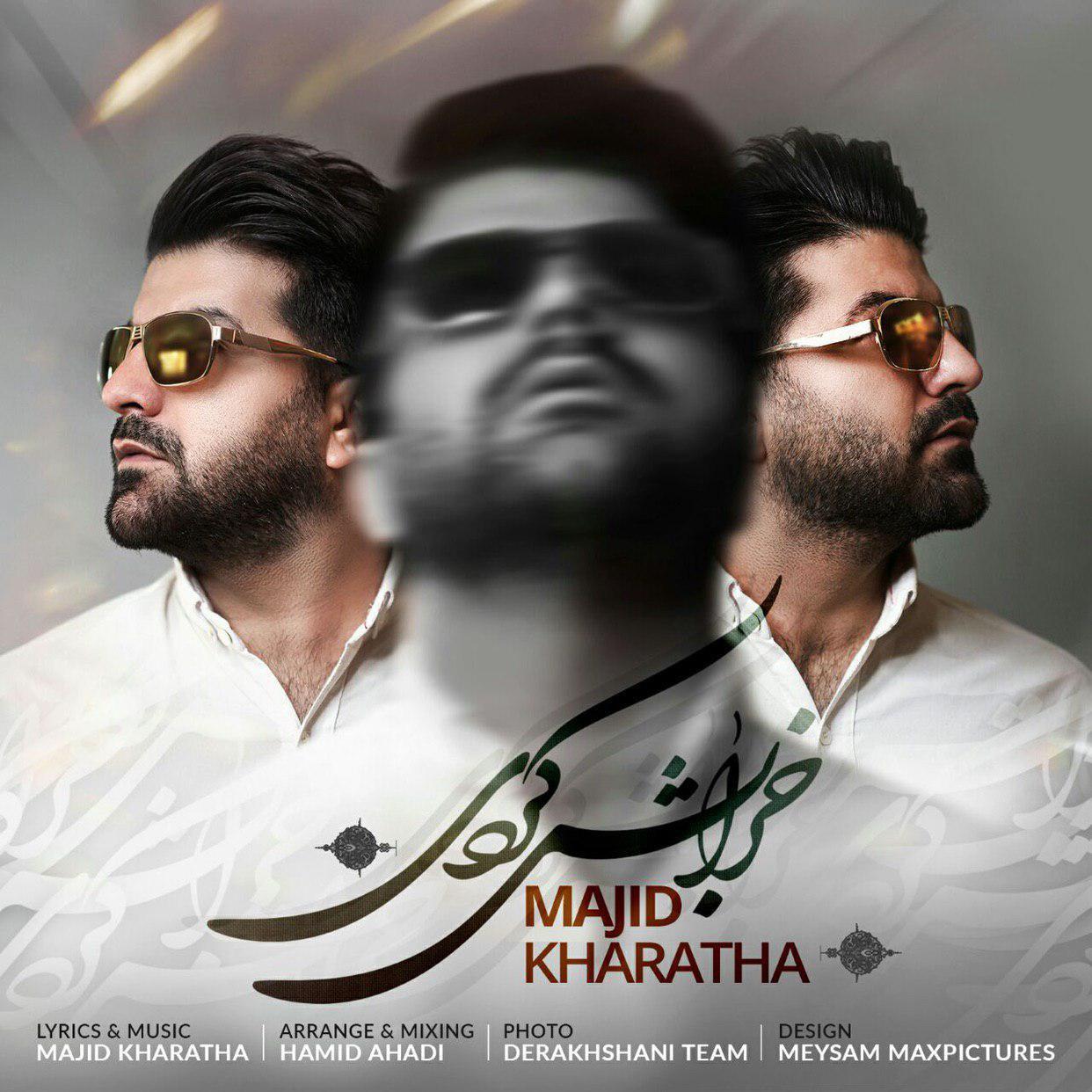Majid Kharatha – Kharabesh Kardi
